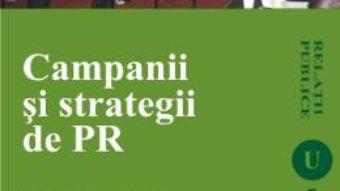Cartea Campanii Si Strategii De PR – Flaviu Calin Rus (download, pret, reducere)