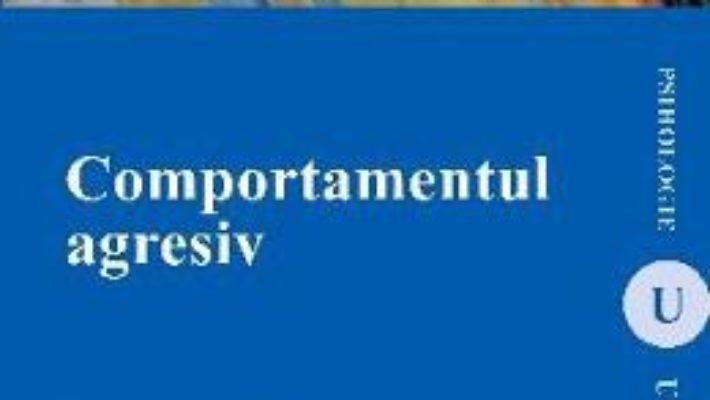 Cartea Comportamentul Agresiv – Farzaneh Pahlavan pdf