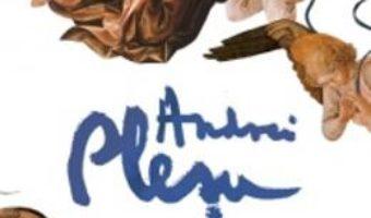 Cartea Despre ingeri (ed. de lux) – Andrei Plesu pdf