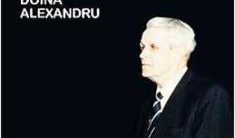 Coposu. Confesiuni. Dialoguri cu Doina Alexandru PDF (download, pret, reducere)