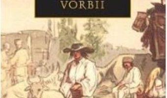 Cartea Povestea vorbii – Anton Pann (download, pret, reducere)