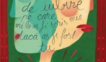 16 Poezii de iubire pe care mi le-as fi scris mie daca as fi fost tu – Iv Cel Naiv PDF (download, pret, reducere)