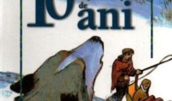 10 Povesti pentru copiii de 10 ani PDF (download, pret, reducere)