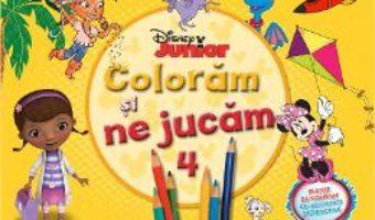 Cartea Disney Junior – Coloram si ne jucam 4. Planse de colorat cu activitati distractive pdf