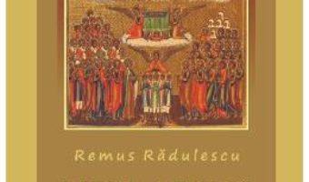 Cartea Mari Sfinti Ai Ortodoxiei – Remus Radulescu pdf