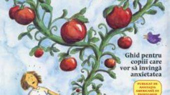 Cartea Ce Sa Faci… Sa Scapi De Griji – Dawn Huebner pdf
