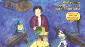 Cartea Ce Sa Faci… Cand Iti Iesi Din Fire – Dawn Huebner pdf