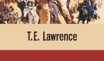 Cartea Revolta In Desert – T.E. Lawrence pdf