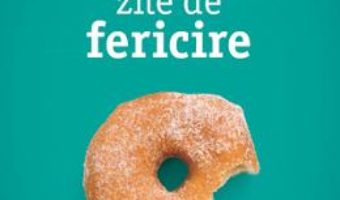 Cartea O Suta De Zile De Fericire – Fausto Brizzi (download, pret, reducere)