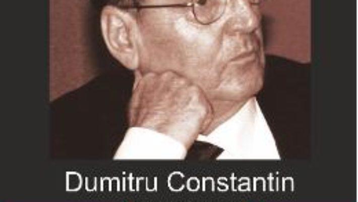 Cartea Dumitru Constantin-Dulcan, un promotor al noii spiritualitati – Vasile George Dancu pdf