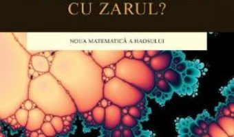 Cartea Da Oare Dumnezeu Cu Zarul? – Ian Stewart pdf