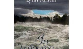 Download In Valtoarea Apelor – Lynn Austin PDF Online