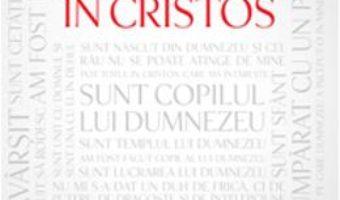 Cartea Cine Sunt Eu In Cristos – Neil T. Anderson pdf