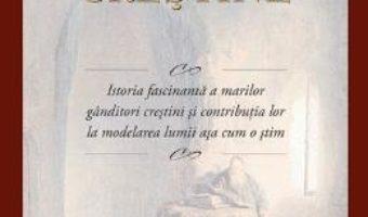 Cartea Istoria Gandirii Crestine – Jonathan Hill pdf