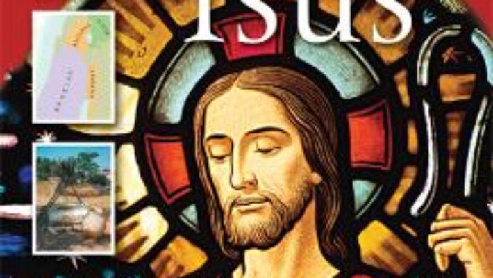 Cartea Enciclopedia Despre Isus – Lois Rock pdf