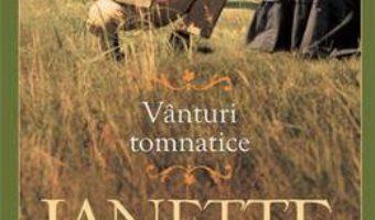 Cartea Vanturi tomnatice – Janette Oke (download, pret, reducere)