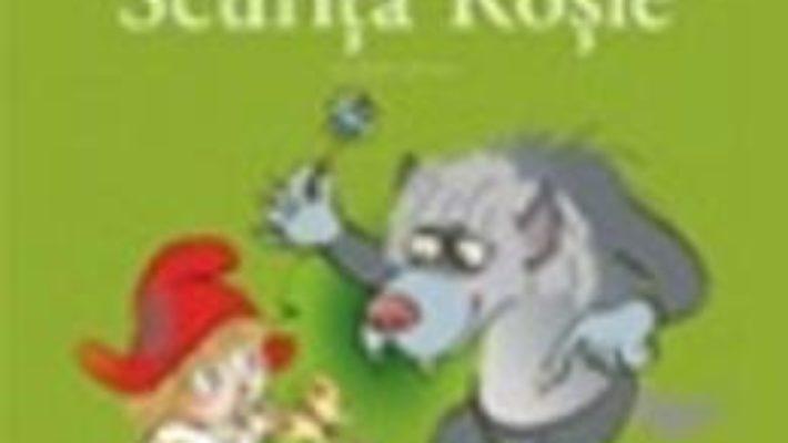 Cartea Scufita Rosie – Fratii Grimm pdf