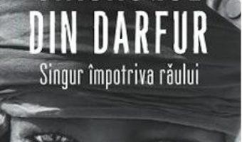 Cartea Masacrul din Darfur. Singur impotriva raului – Mukesh Kapila pdf