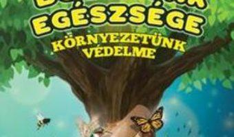 Cartea Bolygonk Egeszsege (protectia mediului. Sanatatea planetei) – Prima mea enciclopedie pdf