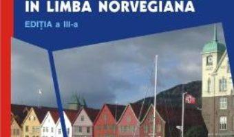Cartea Velkommen! Manual De Conversatie In Limba Norveagiana Ed.3 – Sanda Tomescu Baciu (download, pret, reducere)