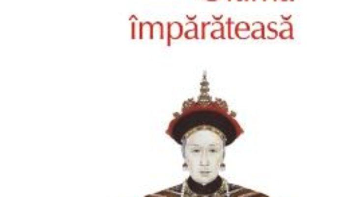 Cartea Ultima imparateasa – Anchee Min pdf