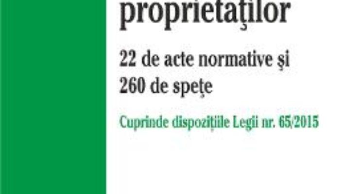 Cartea Legile Restituirii Proprietatilor Act. 6 Aprilie 2015 pdf