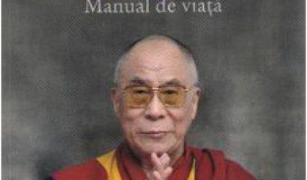 Cartea Arta Fericirii. Manual De Viata – Sanctitatea Sa Dalai Lama. Howard C. Cutler (download, pret, reducere)