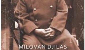Cartea Conversatii Cu Stalin – Milovan Djilas pdf