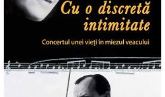 Cartea Cu O Discreta Intimitate – Celine Malraux, Madeleine Malraux pdf