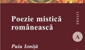 Cartea Poezie Mistica Romaneasca – Puiu Ionita pdf