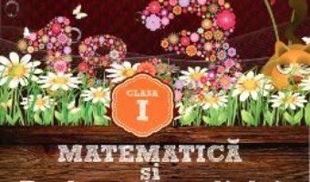 Cartea Matematica Si Explorarea Mediului Cls 1 Partea I Varianta P-Int Ed.2015 – Dumitru D. Paraiala pdf