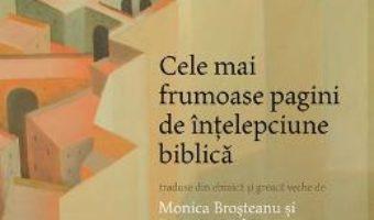 Cartea Cele mai frumoase pagini de intelepciune biblica pdf