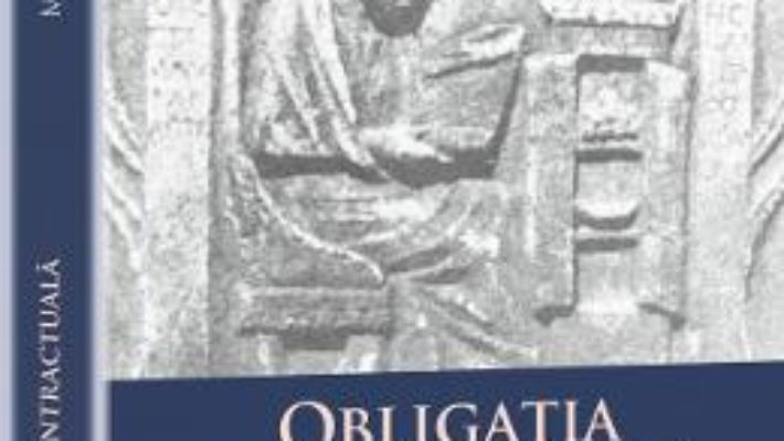 Cartea Obligatia Contractuala – Mircea Dan Bob pdf