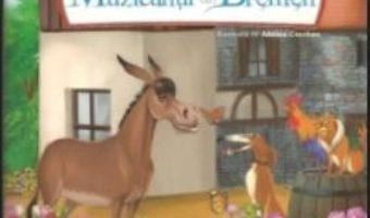 Cartea Muzicantii din Bremen – Fratii Grimm pdf