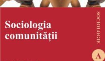 Cartea Psihosociologia comunitatii – Tudor Pitulac pdf