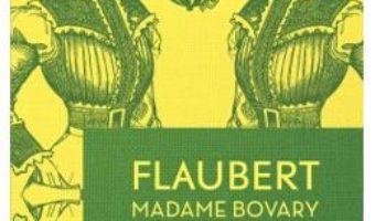 Cartea Madame Bovary – Flaubert pdf