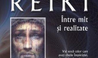 Cartea Reiki intre mit si realitate – Ovidiu-Dragos Argesanu (download, pret, reducere)