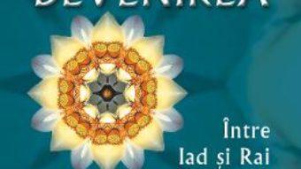 Cartea Devenirea – Ovidiu-Dragos Argesanu (download, pret, reducere)