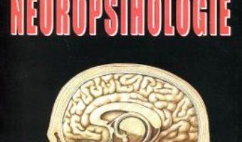 Cartea Tratat De Neuropsihologie Vol.2 – Leon Danaila, Mihai Golu (download, pret, reducere)