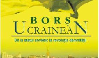 Cartea Bors Ucrainean – Piotr Pogorzelski pdf