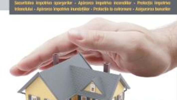Cartea Siguranta Si Protectia Locuintei – Adela Motykova pdf