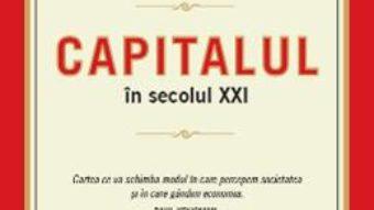 Cartea Capitalul In Secolul XXI – Thomas Piketty pdf
