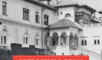 Cartea Cotroceniul Regal – Diana Mandache pdf