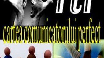 Cartea Cartea Comunicatorului Perfect – Marian Alexandrescu, Ion Stefan pdf