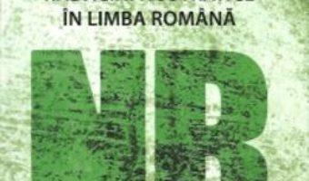 Cartea Radacini Nostratice In Limba Romana – Mihai Vinereanu (download, pret, reducere)