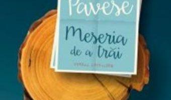 Cartea Meseria De A Trai – Cesare Pavese pdf