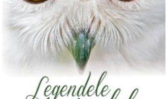 Cartea Legendele Animalelor (download, pret, reducere)