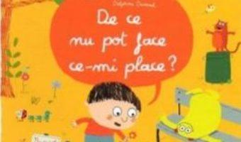 Pret Carte De ce nu pot face ce-mi place? – Oscar Brenifier, Delphine Durand