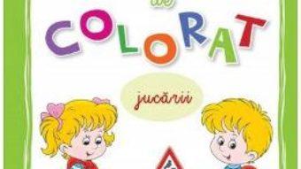 Cartea Cartea mea de colorat: Jucarii (download, pret, reducere)