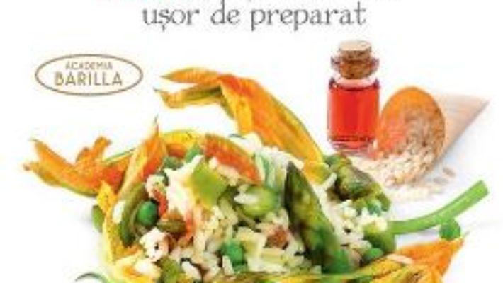 Bucataria vegetariana. 100 de retete italiene usor de preparat PDF (download, pret, reducere)